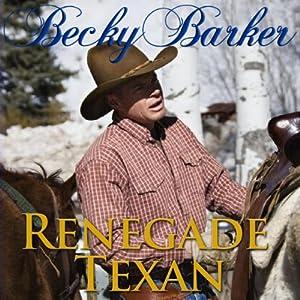 Renegade Texan Audiobook