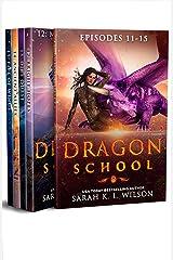Dragon School: Episodes 11-15 (Dragon School Omnibus Book 3) Kindle Edition