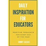 Daily Inspiration for Educators: Positive Thoughts for Every Day of the Year