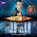 Doctor Who: The Winner Takes All: New Series Adventure 3 Audiobook by Jacqueline Rayner Narrated by Camille Coduri