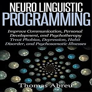 Neuro Linguistic Programming Hörbuch
