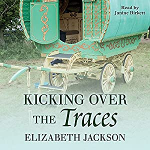 Kicking Over the Traces Audiobook