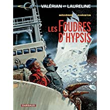 Valérian - Tome 12 - Foudres d'Hypsis (Les) (French Edition)