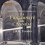 La fraternité de l'anneau (Le seigneur des anneaux 1) | J. R. R. Tolkien