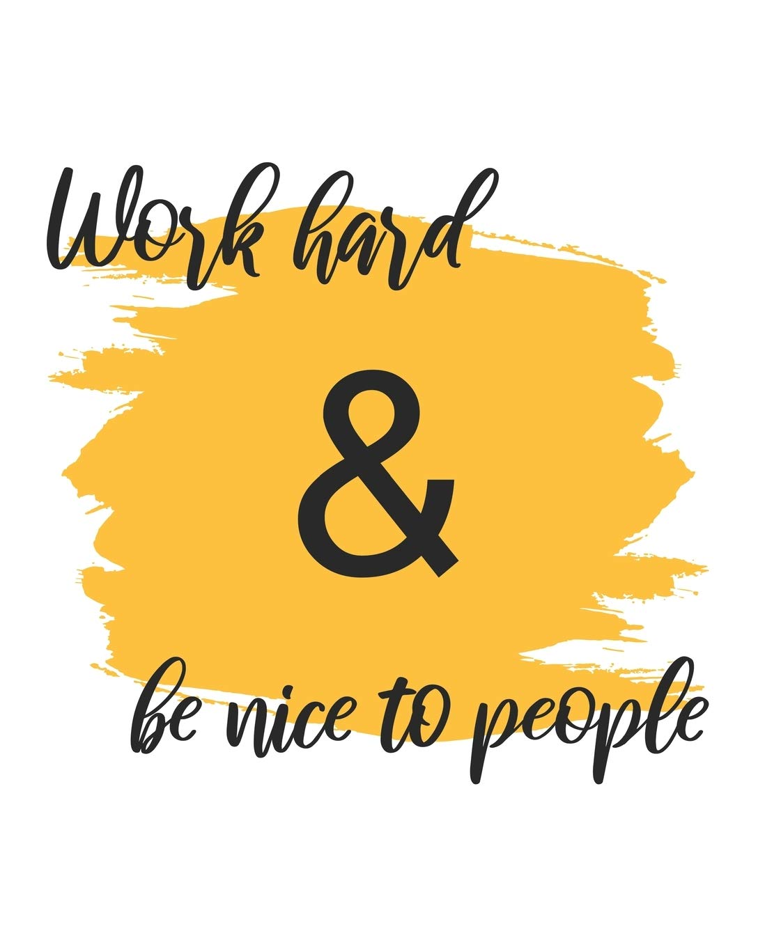 Buy Work Hard Be Nice To People Inspirational Quotes Phone Call Log Book For Teachers For Office 8 X10 4 Messages Per Page 120 Pages Book Online At Low Prices In India