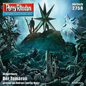 Der Tamaron (Perry Rhodan 2758) Hörbuch