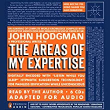 The Areas of My Expertise Audiobook by John Hodgman Narrated by John Hodgman