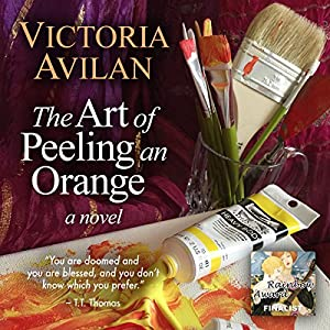 The Art of Peeling an Orange Audiobook