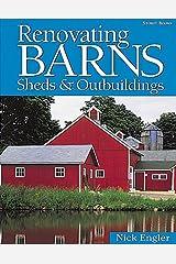 Renovating Barns, Sheds & Outbuildings Paperback