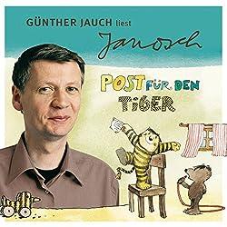 Günther Jauch liest Janosch - Post für den Tiger & zwei weitere Geschichten (Väter sprechen Janosch 2)