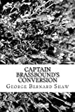 Captain Brassbound's Conversion, George Bernard Shaw, 1481813153