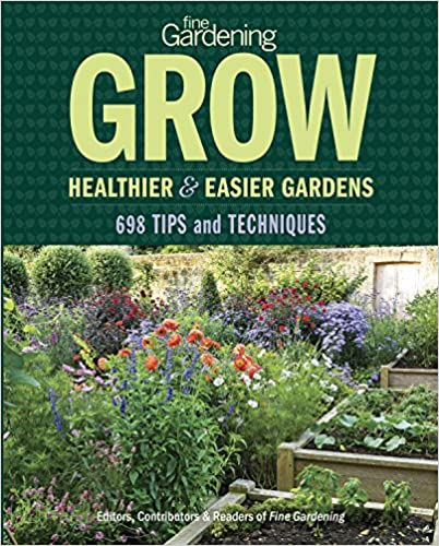 Book Fine Gardening: Grow Healthier and Easier Gardens: 897 Gardening Tips, Techniques, and Smart Solutions