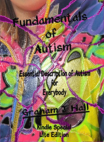 Fundamentals of Autism Lite: Kindle Edition