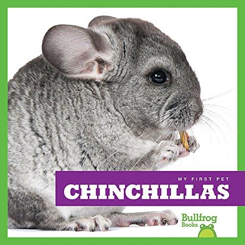 Chinchillas (Bullfrog Books: My First Pet) ()
