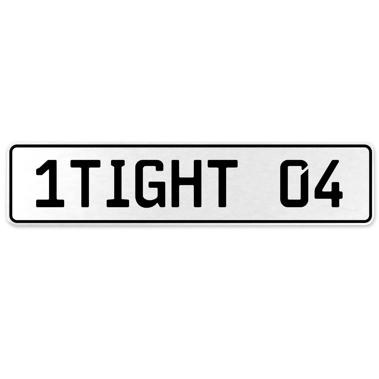 Vintage Parts 554799 1TIGHT 04 White Stamped Aluminum European License Plate