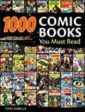 1000 Comic Books You Must Read