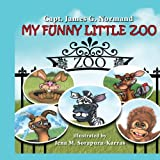 My Funny Little Zoo, James G. Normand, 1438923228