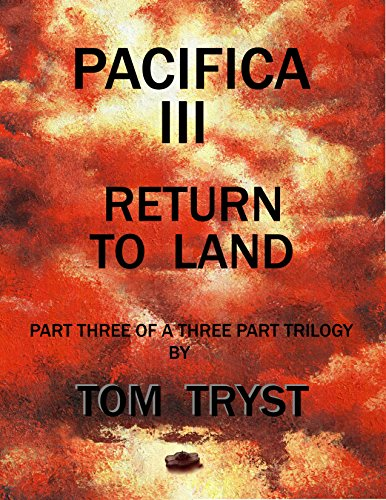 PACIFICA III - RETURN TO LAND  by Tom Tryst