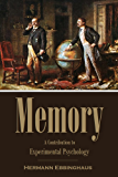 Memory: A Contribution to Experimental Psychology (1913) (Linked Table of Contents) (English Edition)