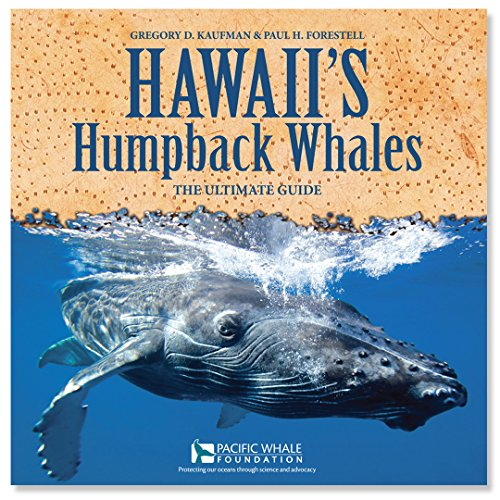 Hawaii's Humpback Whales: The Ultimate Guide