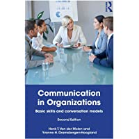 Molen, H: Communication in Organizations: Basic Skills and Conversation Models