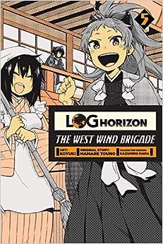 Log Horizon: The West Wind Brigade, Vol. 5