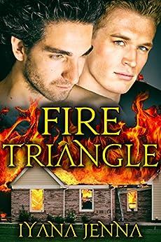 Fire Triangle by [Jenna, Iyana]