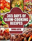 365 days slow cooking - Slow Cooker: 365 Days of Slow Cooking Recipes (Slow Cooker, Slow Cooker Cookbook, Slow Cooker Recipes, Slow Cooking, Slow Cooker Meals, Slow Cooker Desserts, Slow Cooker Chicken Recipes)