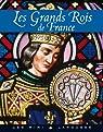 Les grands rois de France par Girac-Marinier