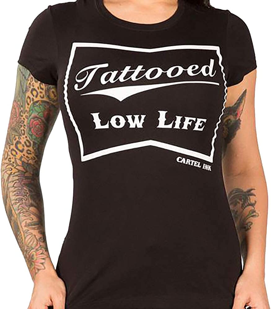 cartel ink Tattooed Low Life Womens T-Shirt