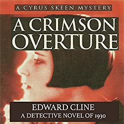 A Crimson Overture: A Detective Novel of 1930