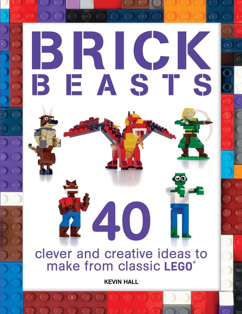 Read Online Brick Beasts: 40 Clever & Creative Ideas to Make from Classic Lego (Brick Builds) PDF