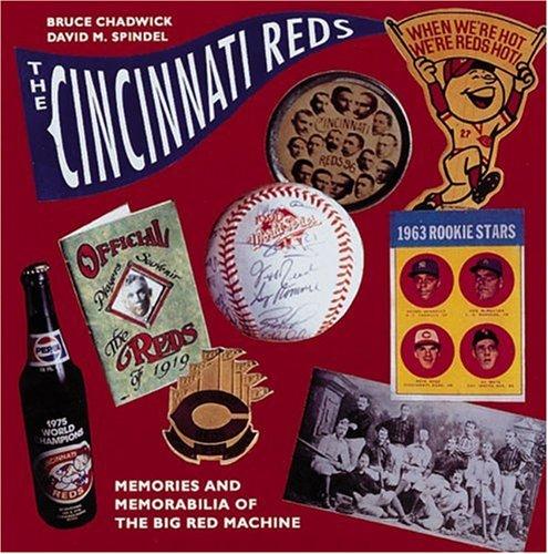 Cincinnati Reds Memory (The Cincinnati Reds: Memories and Memorabilia of the Big Red Machine (Major League Memories))
