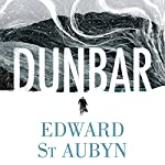Dunbar: King Lear Retold (Hogarth Shakespeare) | Edward St Aubyn