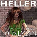 Heller Audiobook by JD Nixon Narrated by Jorjeana Marie