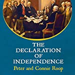 The Declaration of Independence | Peter Roop,Connie Roop