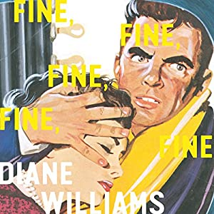 Fine, Fine, Fine, Fine, Fine Audiobook