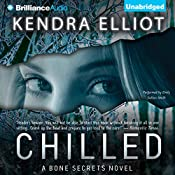 Chilled: A Bone Secrets Novel | Kendra Elliot