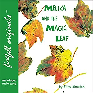 Melika and the Magic Leaf Audiobook