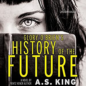 Glory O'Brien's History of the Future Audiobook