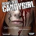 Candygirl Hörbuch von Michael Merhi Gesprochen von: Kati Winter