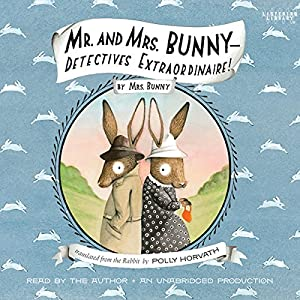 Mr. and Mrs. Bunny Audiobook