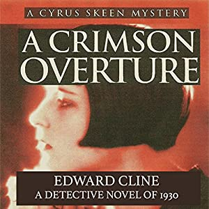 A Crimson Overture: A Detective Novel of 1930 Audiobook