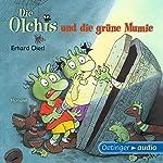 Die Olchis und die grüne Mumie | Erhard Dietl
