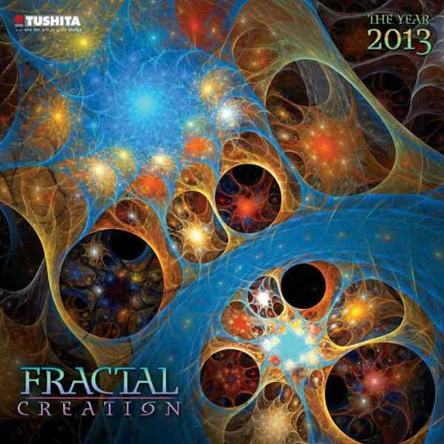 Fractal Creation 2013 MindfulEdition (Mindful Editions)