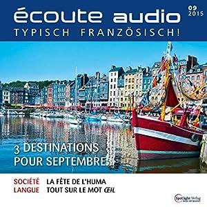 Écoute audio - 3 destinations pour septembre. 9/2015 Audiobook
