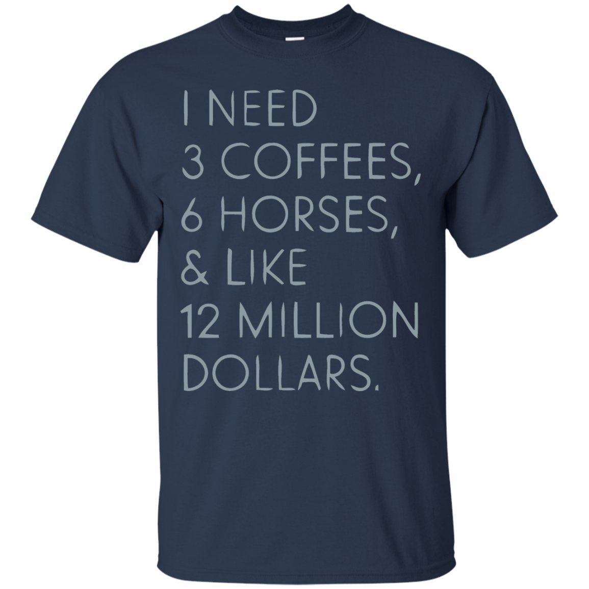 1f2380f5 CoffeeTee Coffee Horse Dollar Money Rich Quote Gift Joke Fun - Men's T-S  Best Gifts T-Shirt