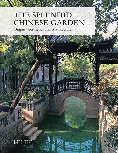 Cheap  The Splendid Chinese Garden: Origins, Aesthetics and Architecture