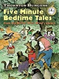 img - for Thornton Burgess Five-Minute Bedtime Tales: From Old Mother West Wind's Library (Dover Children's Classics) book / textbook / text book