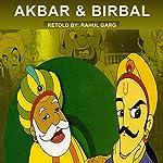 Akbar and Birbal | Rahul Garg